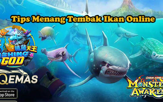 Tips Menang Tembak Ikan Online